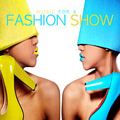 Music for a Fashion Show by Various Artists