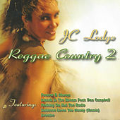 Reggae Country 2 by J.C. Lodge