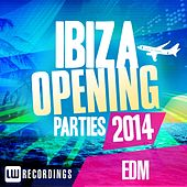 Ibiza Opening Parties 2014 - EDM - EP de Various Artists