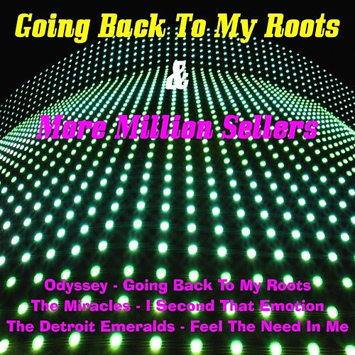 Play & Download Going Back to My Roots & More Million Sellers by Various Artists | Napster