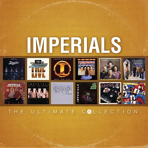 Play & Download The Ultimate Collection by The Imperials | Napster