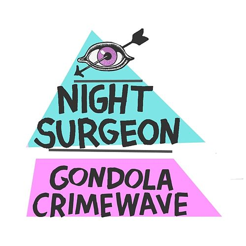 Play & Download Gondola Crimewave EP by Night Surgeon | Napster