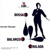 Bossa, Balanço, Balada by Sylvia Telles