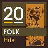 Play & Download 20 Folk Hits by Various Artists | Napster