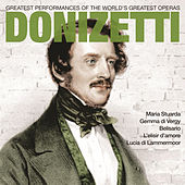 Play & Download Donizetti: Greatest Operas by Various Artists | Napster
