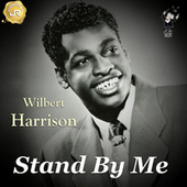 Play & Download Stand by Me by Wilbert  Harrison | Napster