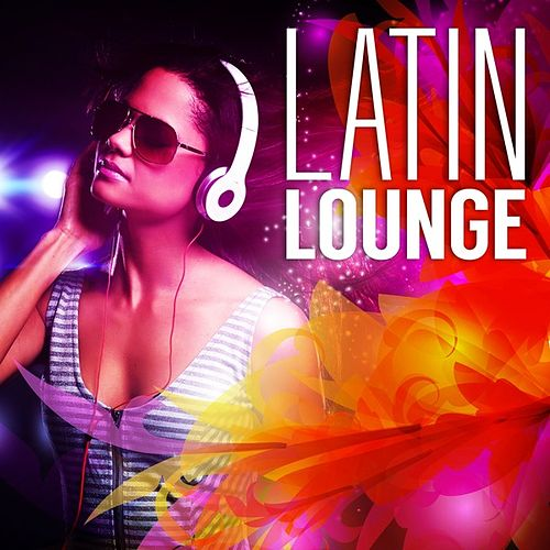 Play & Download Latin Lounge by Various Artists | Napster