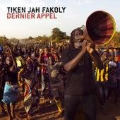 Dernier appel von Tiken Jah Fakoly