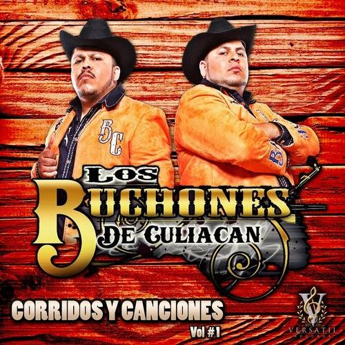 Play & Download Corridos y Canciones, Vol. 1 by Los Buchones de Culiacan | Napster