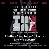 2014 Texas Music Educators Association (TMEA): All-State Symphony Orchestra [Live] by Texas All-State Symphony Orchestra