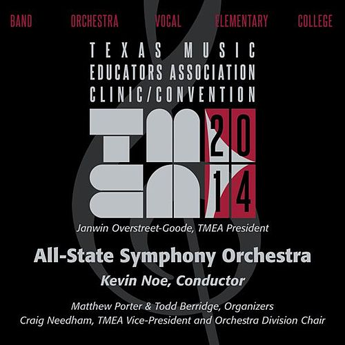 Play & Download 2014 Texas Music Educators Association (TMEA): All-State Symphony Orchestra [Live] by Texas All-State Symphony Orchestra | Napster