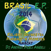 Brasil E.P. 2014 von Various Artists