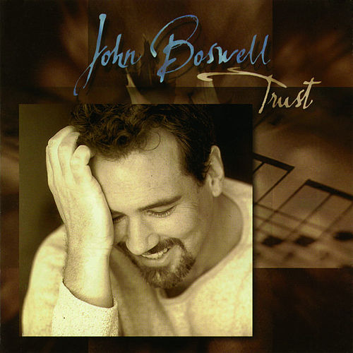 Play & Download Trust by John Boswell | Napster