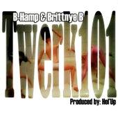 Twerk 101 by B-Hamp