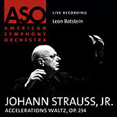 Play & Download Strauss: Accelerations Waltz, Op. 234 by Leon Botstein | Napster