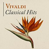 Vivaldi: Classical Hits by Various Artists