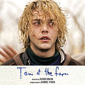 Tom at the Farm (Original Motion Picture Soundtrack) by Gabriel Yared