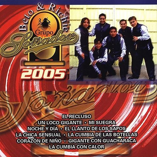 Play & Download Soñador 2005 by Grupo Soñador | Napster