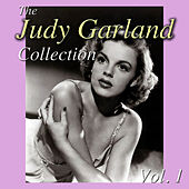 The Judy Garland Collection, Vol. 1 by Judy Garland