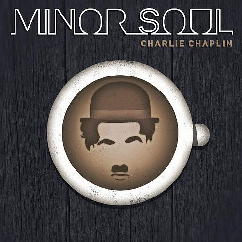 Charlie Chaplin by Minor Soul