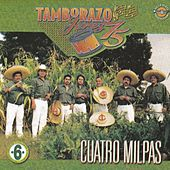 Play & Download Cuatro Milpas by Tamborazo Jerez '75 | Napster