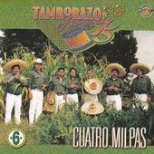 Cuatro Milpas by Tamborazo Jerez '75