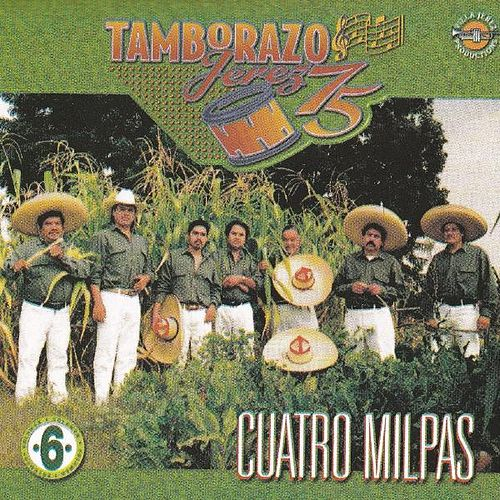 Play & Download Cuatro Milpas by Tamborazo Jerez '75 | Napster
