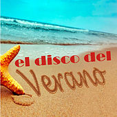 El Disco del Verano! by Various Artists