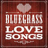 Bluegrass - Love Songs von Various Artists