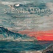 Stenhammar: Serenade, Excelsior!, & Interlude from 'The Song' by Royal Flemish Philharmonic Orchestra
