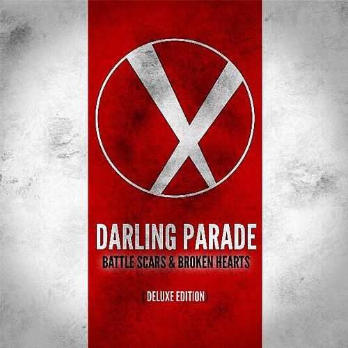 Play & Download Battle Scars & Broken Hearts (Deluxe Edition) by Darling Parade | Napster