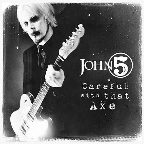 Play & Download Careful With That Axe by John 5 | Napster