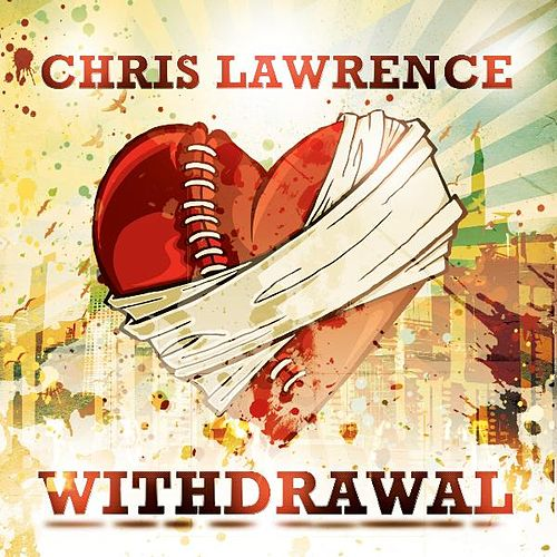 Play & Download Withdrawal by Chris Lawrence | Napster