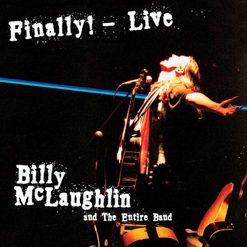 Finally! Live by Billy McLaughlin
