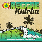 Reggae Kulcha Volume 1 by Various Artists
