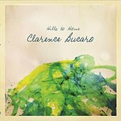 Play & Download Hills to Home by Clarence Bucaro | Napster