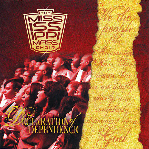 Play & Download Declaration of Dependence by Mississippi Mass Choir | Napster