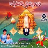 Play & Download Annamayya Pushpanjali by Priya Sisters | Napster