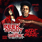 Ride Or Die (feat. AP-9 & Dirty J) - Single by The Game