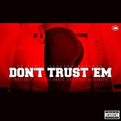 Play & Download Don't Trust 'Em (feat. Travis Kr8ts, Eastwood, & Gangsta) - Single by Master P | Napster