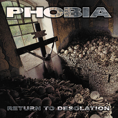 Play & Download Return to Desolation by Phobia | Napster