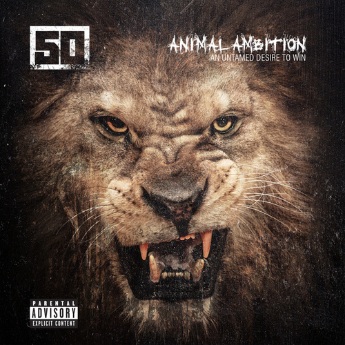 Play & Download Animal Ambition: An Untamed Desire To Win by 50 Cent | Napster
