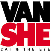 Play & Download Cat & The Eye by Van She | Napster
