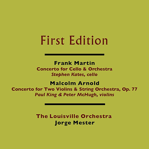 Play & Download Frank Martin: Concerto for Cello and Orchestra - Malcolm Arnold: Concerto for Two Violins and String Orchestra, Op. 77 by Various Artists   Napster