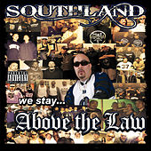 Southland Above the Law by Various Artists