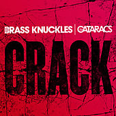 Crack by Brass Knuckles