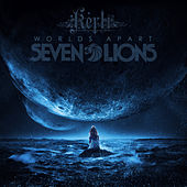 Play & Download Worlds Apart by Seven Lions | Napster