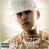 I'm Blaze The E.P. by Blaze
