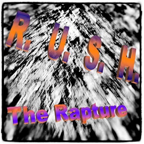 Rush by The Rapture