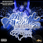 Play & Download Affluent America, Vol. 1 (Oscar Sanchez Proudly Presents) by Various Artists | Napster